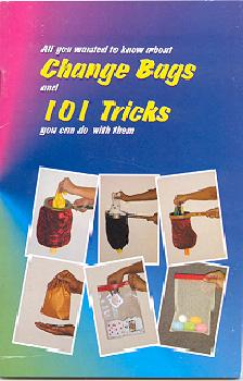 One Hundred And One Tricks With Change Bags