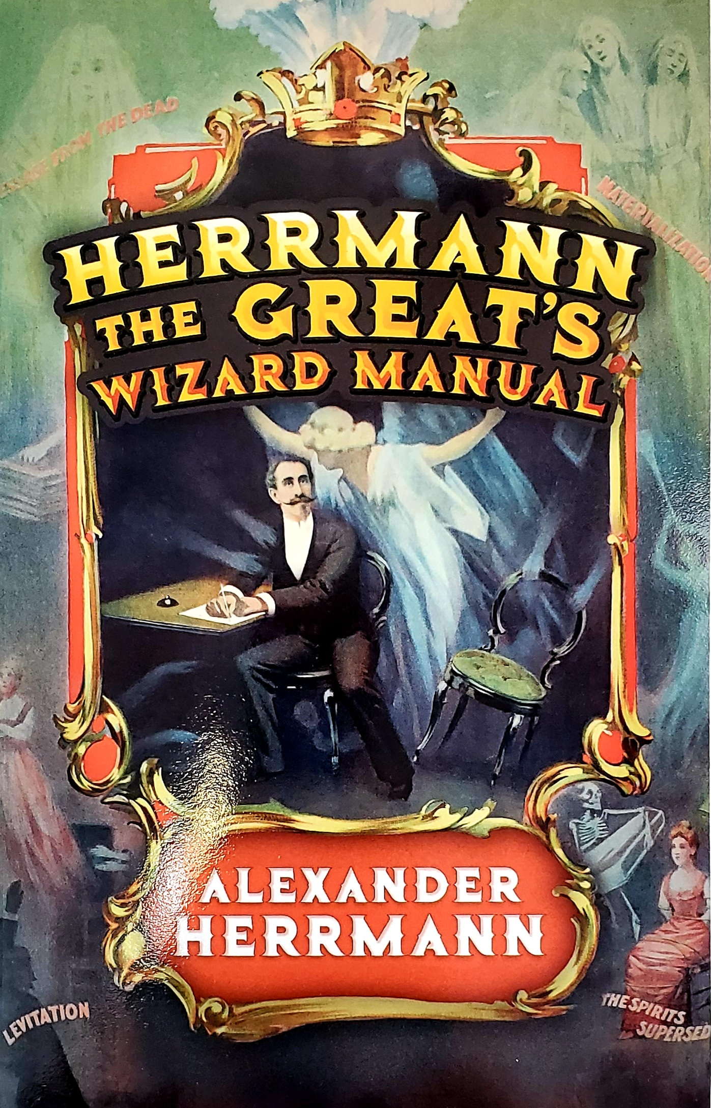 Herrmann the Great's Wizard Manual
