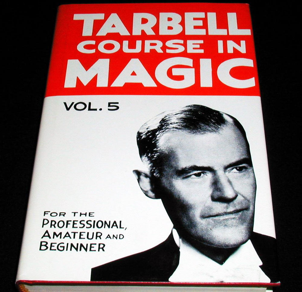 Tarbell Course In Magic - Vol. 5 (Lessons 59-71)