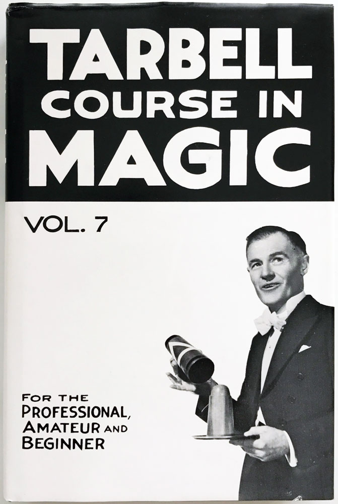 Tarbell Course in Magic - Vol. 7 (Lessons 84-91 and 3 Indexes)