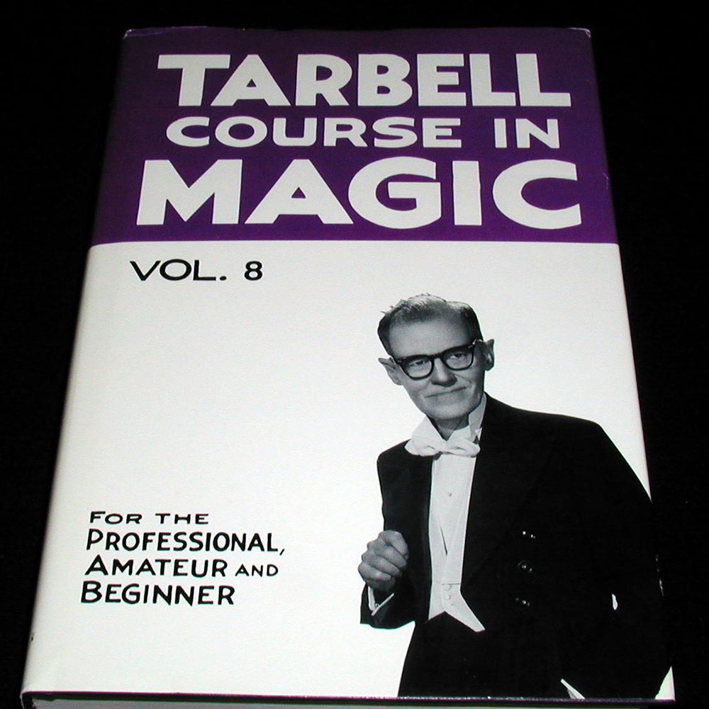 Tarbell Course in Magic - Vol. 8 (Lessons 92-103)