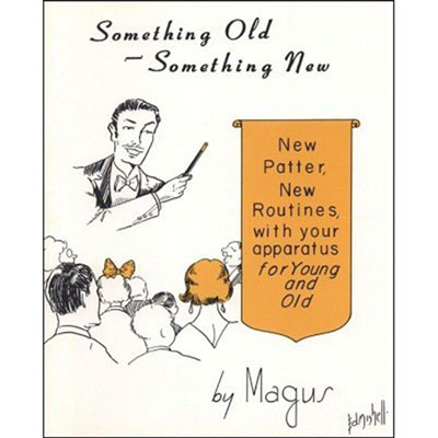 Something Old - Something New by Magus