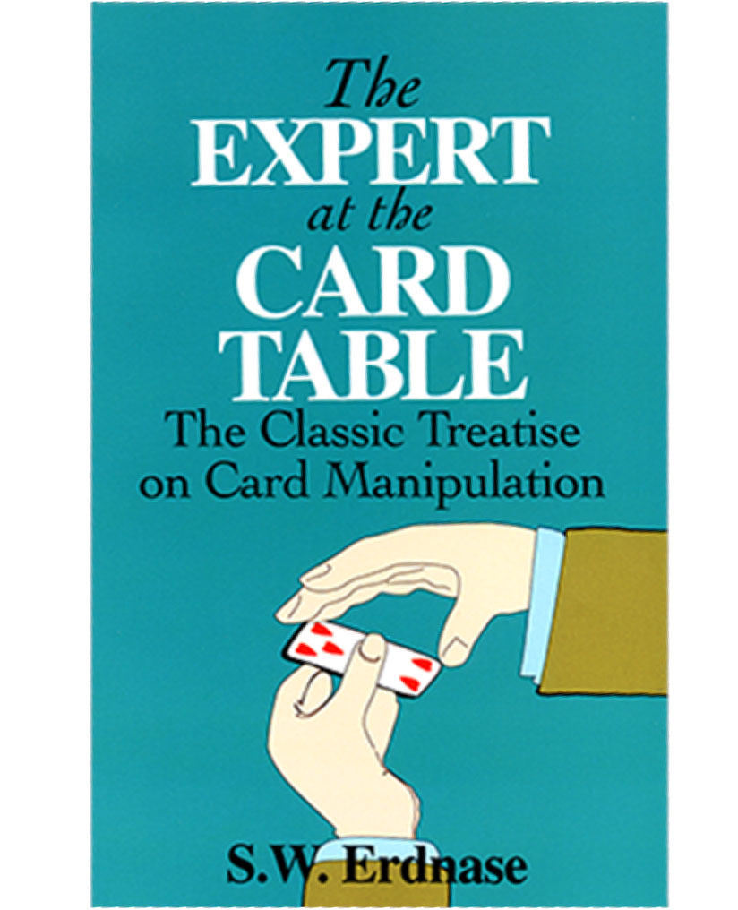 Expert at the Card Table by S.W. Erdnase (Dover)