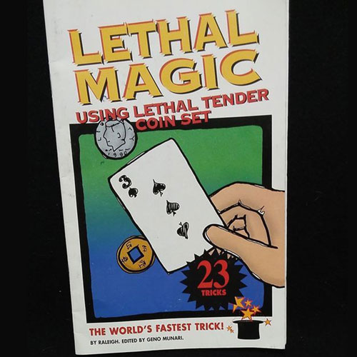 Lethal Magic - Using Lethal Tender Coin Set