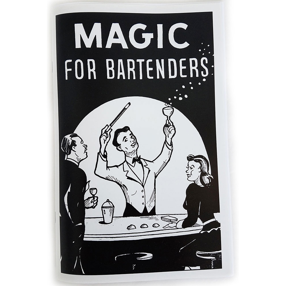 Magic for Bartenders by S. Mardo