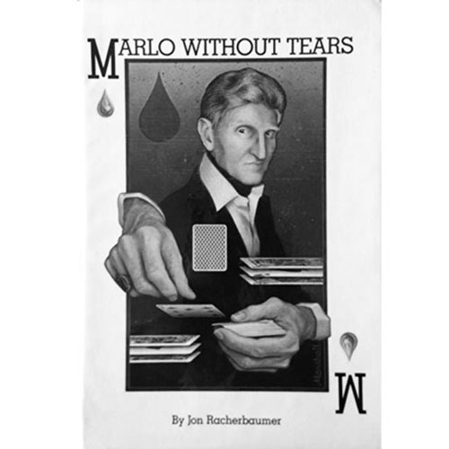 Marlo without Tears by J. Racherbaumer