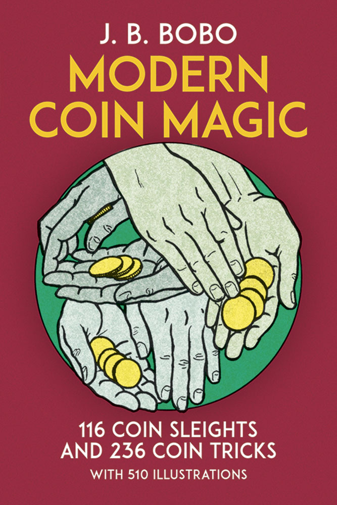 Modern Coin Magic by J.B. Bobo (Dover)