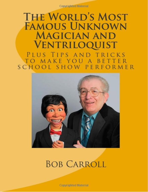 World's Most Famous Unknown Magician and Ventriloquist