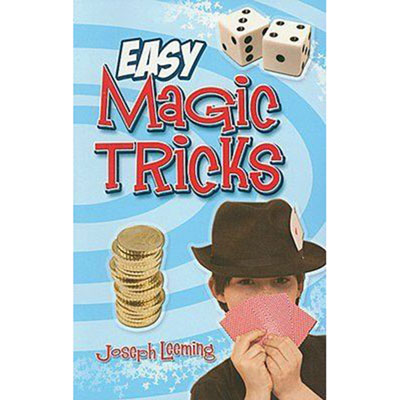 Easy Magic Tricks by J. Leeming