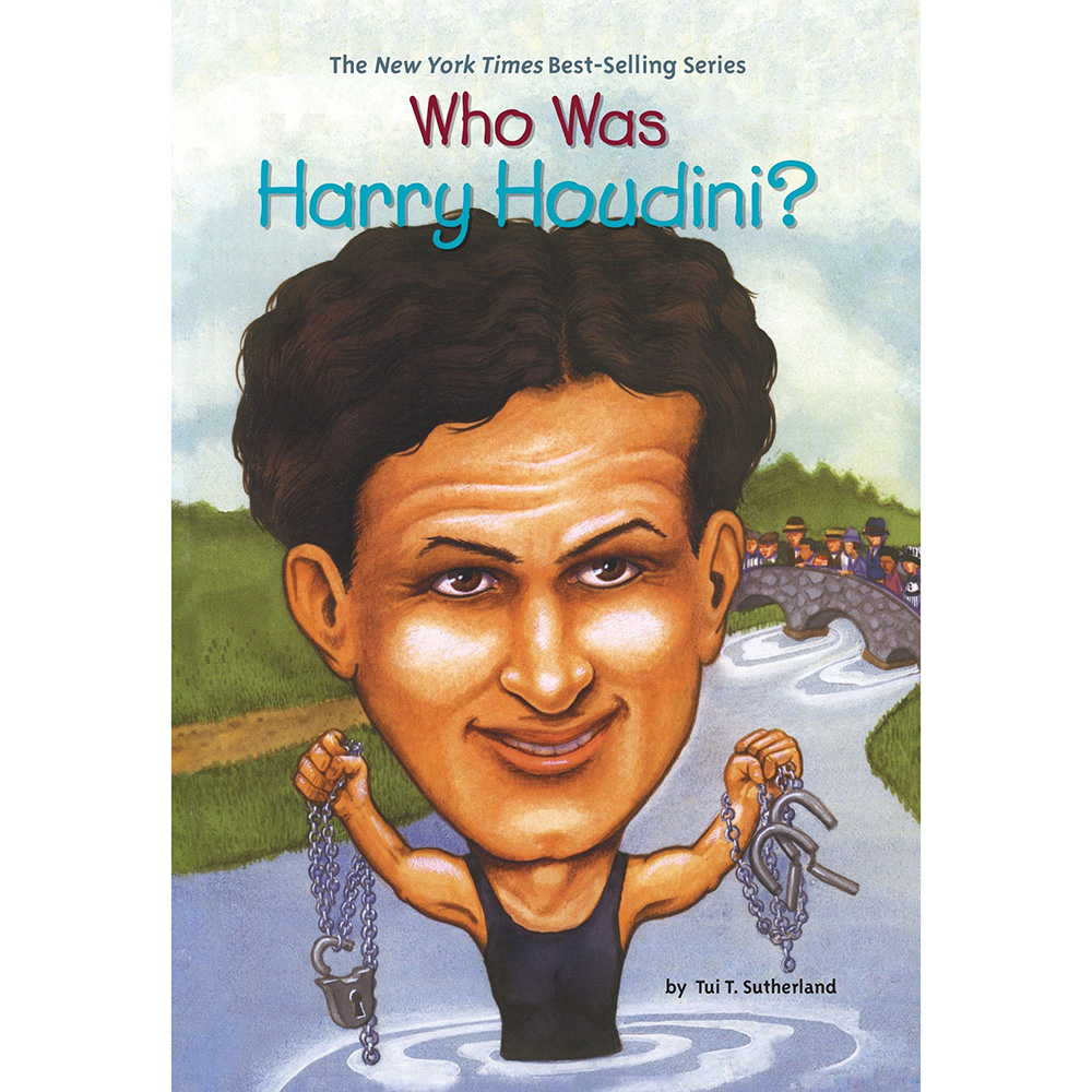 Who Was Harry Houdini? by T. Sutherland