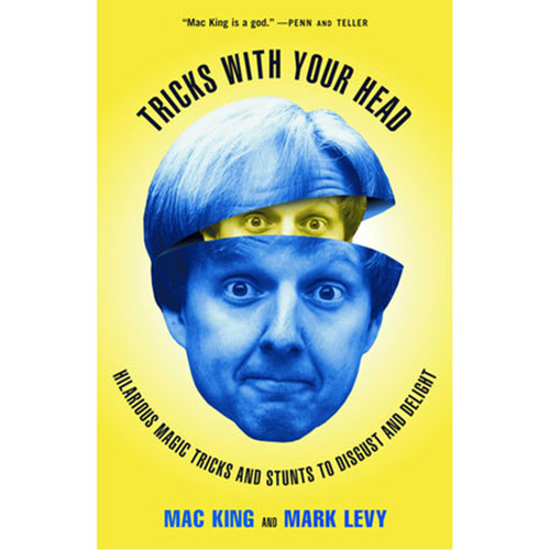 Tricks with Your Head by M. King and M. Levy