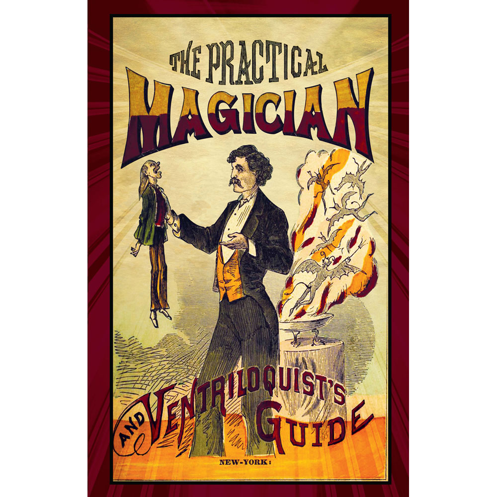 Practical Magician and Ventriloquists Guide