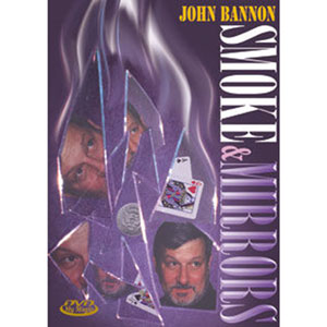 Smoke and Mirrors with John Bannon DVD