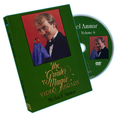 Greater Magic Video Library - Michael Ammar - Vol. 6