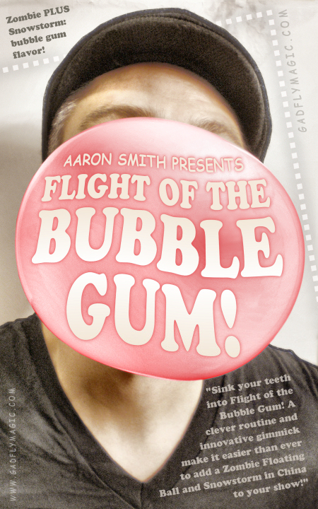 Flight of the Bubble Gum
