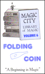 Folding Coin - Library of Magic Vol. 6