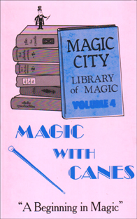 Magic With Canes Book #4
