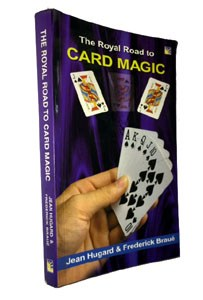 Royal Road to Card Magic by J. Hugard (Sterling)