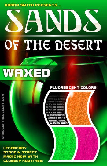 Sands of the Desert WAXED - Fluorescent Colors