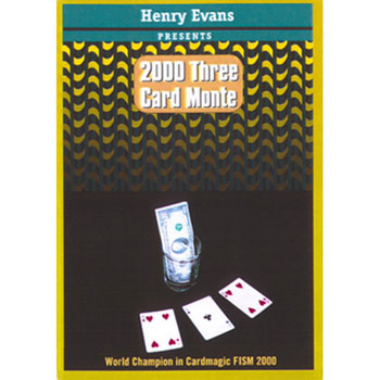 2000 Three Card Monte by Henry Evans
