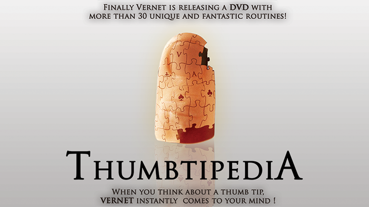 Vernet Thumbtipedia (DVD and Gimmick)