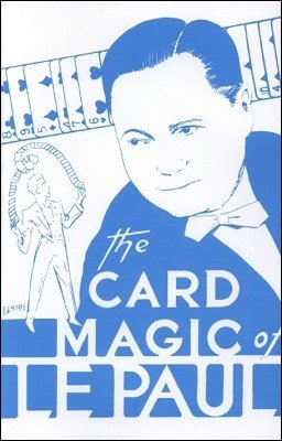 Card Magic of LePaul Book (FT)