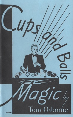 Cups and Balls Magic by T. Osborne