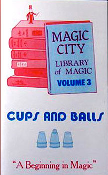 Cups and Balls - Library of Magic Vol. 3