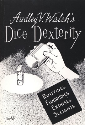 Dice Dexterity by A. Walsh