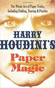 Harry Houdinis Paper Magic
