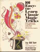 ONE HUNDRED ONE EASY MAGIC TRICKS -Tarr- Trick Book