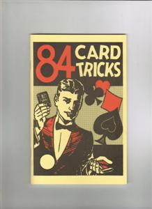 Eighty Four Card Tricks -Instructional Magic Trick Book
