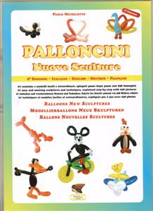 New Sculptures Balloon Book - Balloonist Twisting Book