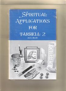 SPIRITUAL APPLICATIONS FOR TARBELL #2- Magic Trick Book