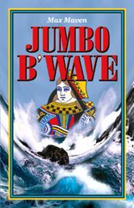 Jumbo B'Wave - Max Maven
