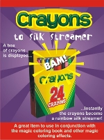 Crayons To Silk Streamer