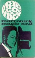 Marconick Magic - Book #2