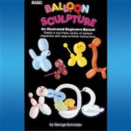 Basic Balloon Sculptures by G. Schindler