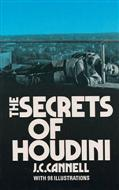Secrets of Houdini by J.C. Cannell