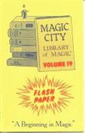 Flash Paper - Library of Magic Vol. 19