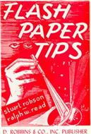 Flash Paper Tips by S. Robson and R. W. Read