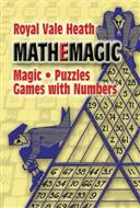Mathemagic: Magic, Puzzles, Games with Numbers