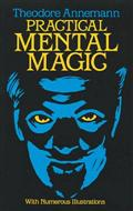 Practical Mental Magic by T. Annemann (Dover)