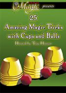 25 Amazing Tricks with Cups and Balls - DVD