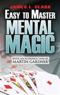 Easy to Master Mental Magic by J. Clark