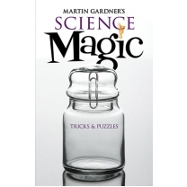 Science Magic by M. Gardner