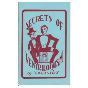 Secrets of Ventriloquism by Calostro